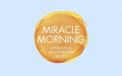 « Miracle Morning » – Livre du mois d'août