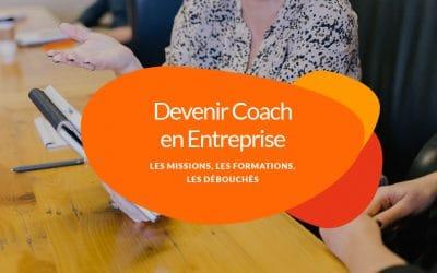 Comment devenir coach en entreprise ? Missions, formation, perspectives