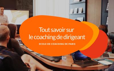 Tout savoir sur le coaching de dirigeant en 2021