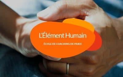 L'élément humain à l'École de Coaching de Paris, pourquoi et comment ?